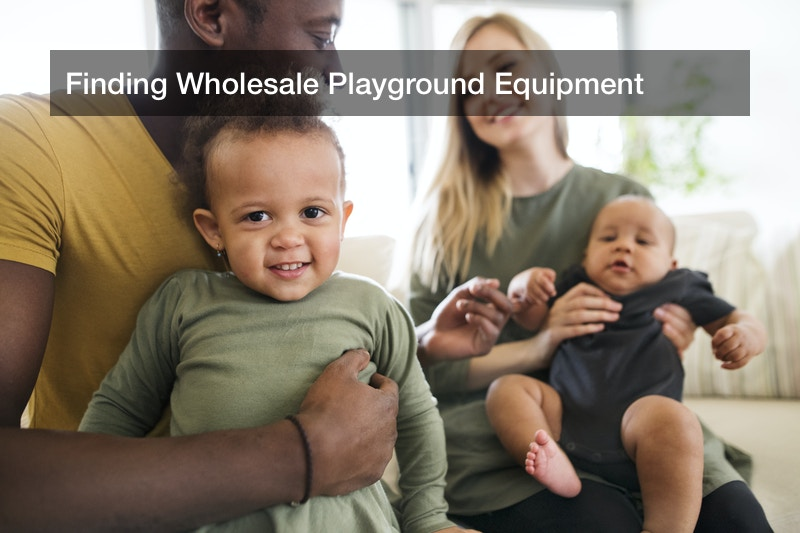Finding Wholesale Playground Equipment