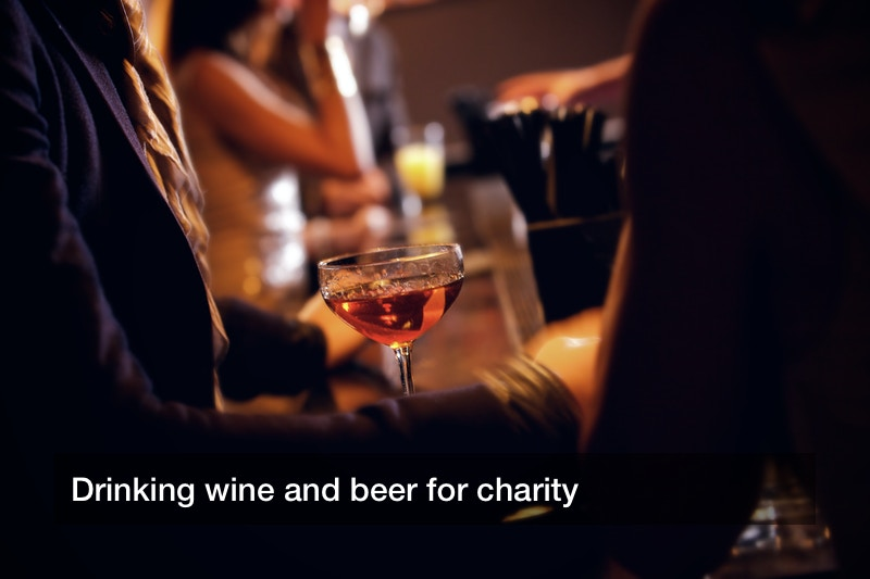 Drinking wine and beer for charity